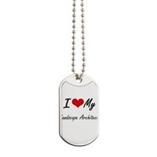 I love my Landscape Architect Dog Tags
