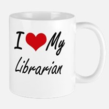 I love my Librarian Mugs