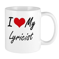 I love my Lyricist Mugs