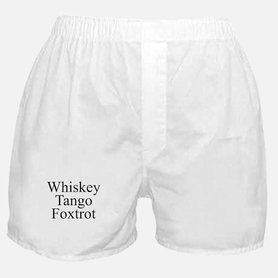 Whiskey Tango Foxtrot Boxer Shorts