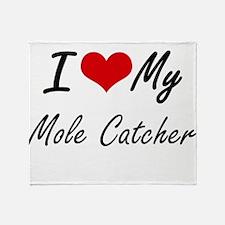 I love my Mole Catcher Throw Blanket