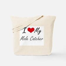 I love my Mole Catcher Tote Bag