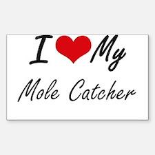 I love my Mole Catcher Decal