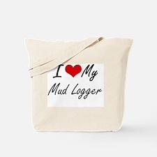 I love my Mud Logger Tote Bag