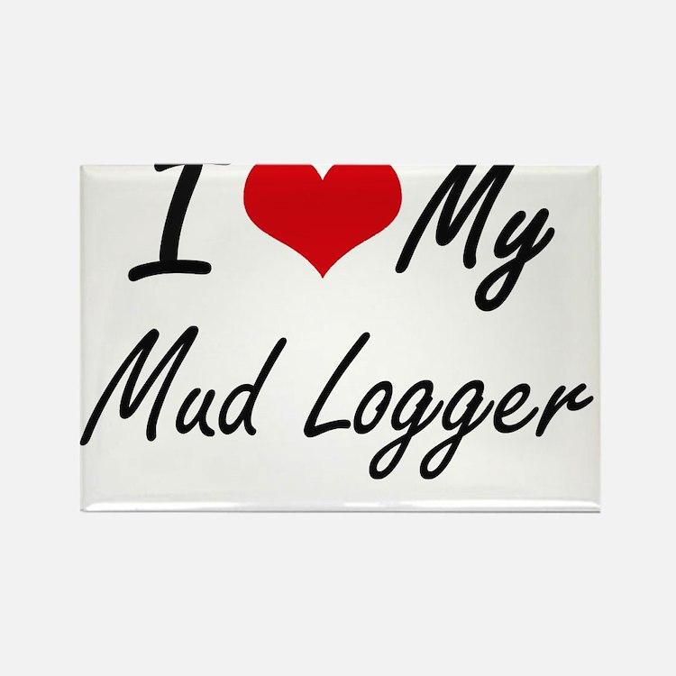 I love my Mud Logger Magnets
