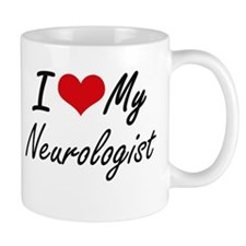 I love my Neurologist Mugs
