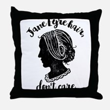 Jane Eyre Hair Don't Care Throw Pillow