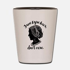 Jane Eyre Hair Don't Care Shot Glass