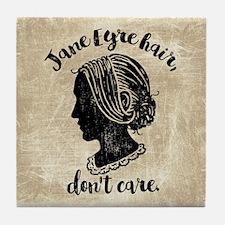 Jane Eyre Hair Don't Care Tile Coaster