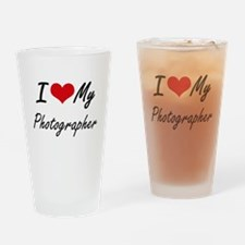I love my Photographer Drinking Glass