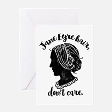 Jane Eyre Hair Don't Care Greeting Cards
