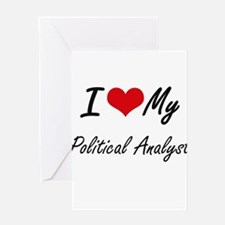 I love my Political Analyst Greeting Cards