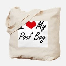 I love my Pool Boy Tote Bag