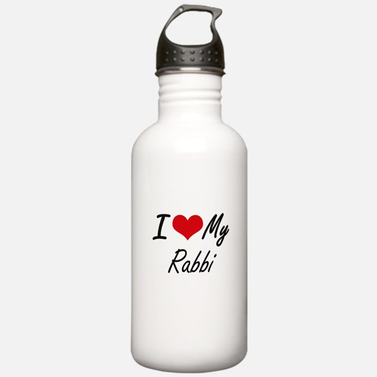 I love my Rabbi Water Bottle