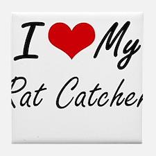 I love my Rat Catcher Tile Coaster