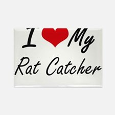 I love my Rat Catcher Magnets