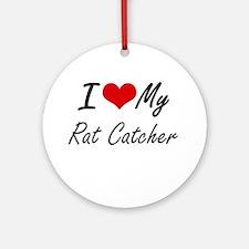 I love my Rat Catcher Round Ornament