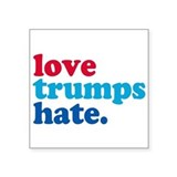 Love trumps hate Square