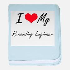 I love my Recording Engineer baby blanket