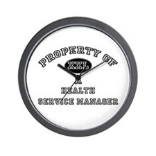 Property of a Health Service Manager Wall Clock