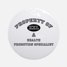 Property of a Health Promotion Specialist Ornament