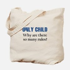 ONLY CHILD 2 Tote Bag