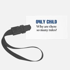 ONLY CHILD 2 Luggage Tag