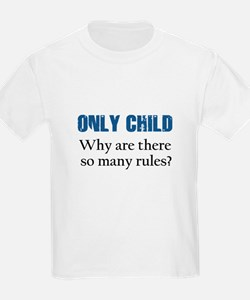 ONLY CHILD 2 T-Shirt