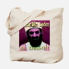 Osama bin Laden Is Dead (Fron Tote Bag