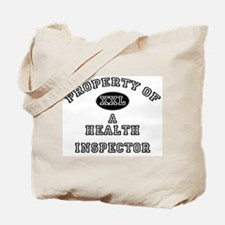 Property of a Health Inspector Tote Bag