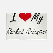 I love my Rocket Scientist Magnets