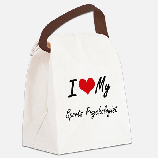 I love my Sports Psychologist Canvas Lunch Bag