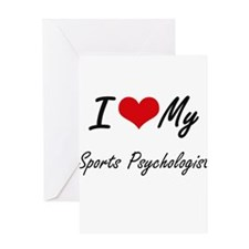 I love my Sports Psychologist Greeting Cards