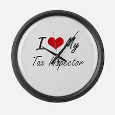 I love my Tax Inspector Large Wall Clock
