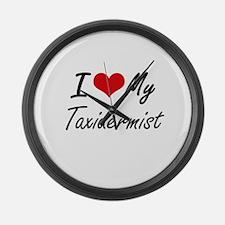 I love my Taxidermist Large Wall Clock