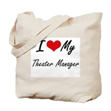 I love my Theater Manager Tote Bag