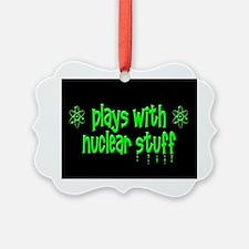 Nuclear Stuff Ornament