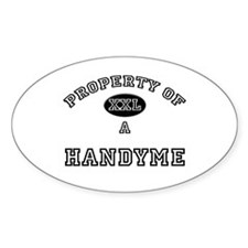 Property of a Handyme Oval Decal