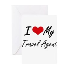 I love my Travel Agent Greeting Cards