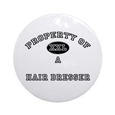 Property of a Hair Dresser Ornament (Round)