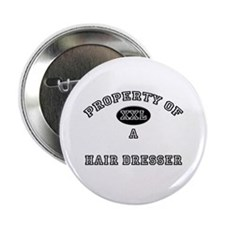 "Property of a Hair Dresser 2.25"" Button (10 pack)"