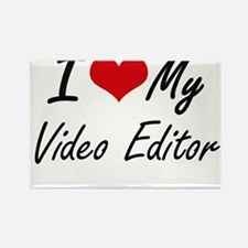 I love my Video Editor Magnets