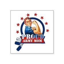 "Rosie Proud Army Mom Square Sticker 3"" X 3&qu"
