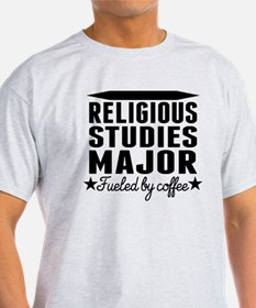 Religious Studies Major Fueled By Coffee T-Shirt