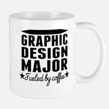 Graphic Design Major Fueled By Coffee Mugs