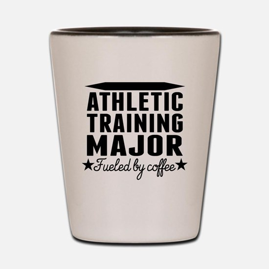 Athletic Training Major Fueled By Coffee Shot Glas