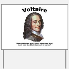 Voltaire Christian Yard Sign