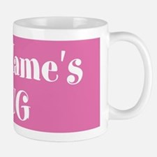 Pink Personalized Mugs