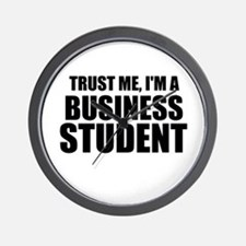 Trust Me, I'm A Business Student Wall Clock