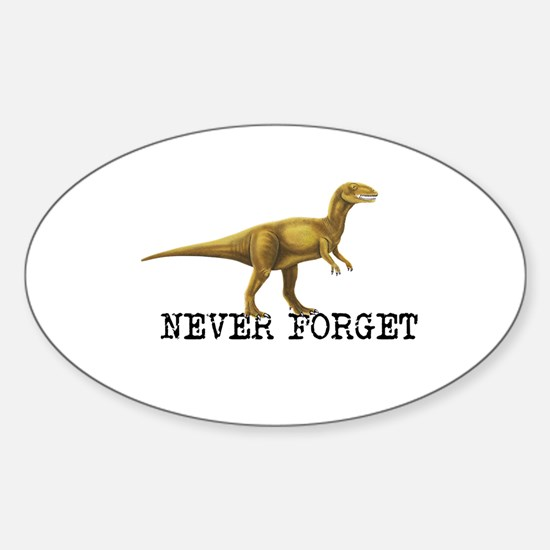 Dinosaur NEVER FORGET Decal
